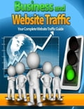 online magazine -  Business and Website Traffic - Your Complete Website Traffic Guide