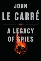 A Legacy of Spies Cover Image