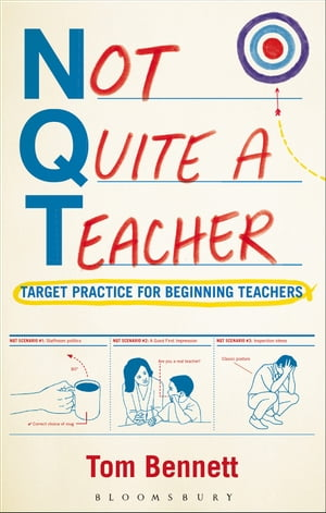 Not Quite a Teacher Target Practice for Beginning Teachers