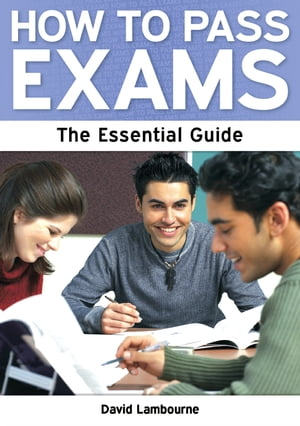 How to Pass Exams: A Parent's Guide