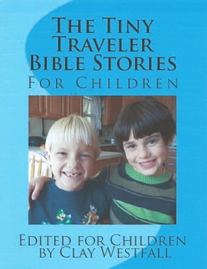 The Tiny Traveler Bible Stories for Children