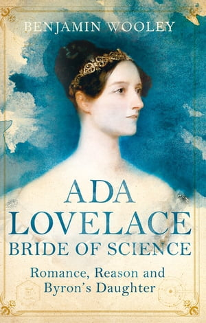The Bride of Science Romance,  Reason and Byron's Daughter