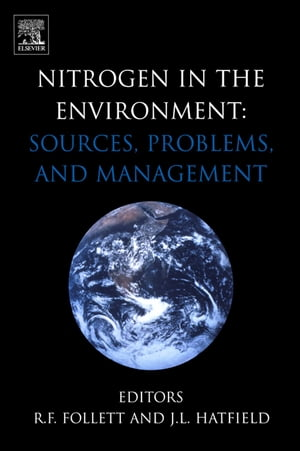 Nitrogen in the Environment: Sources,  Problems and Management