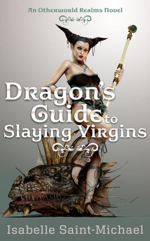 Dragon's Guide to Slaying Virgins