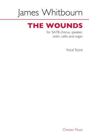 James Whibourn: The Wounds (Vocal Score)