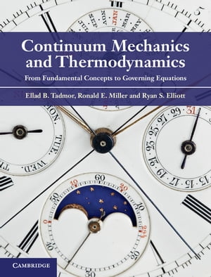 Continuum Mechanics and Thermodynamics From Fundamental Concepts to Governing Equations