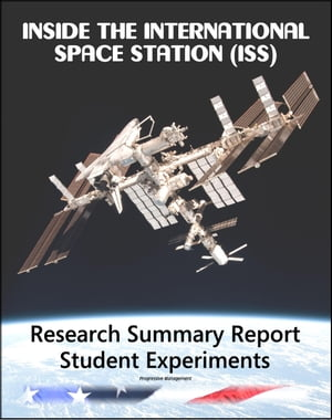Inside the International Space Station (ISS): Research Summary,  Student Experiments,  Educational Activities - Human Research for Exploration,  Physical