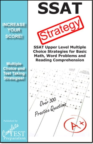SSAT Strategy: Winning Multiple Choice Strategies for the Secondary School Admissions Test