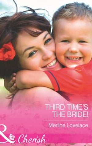 Third Time's The Bride! (Mills & Boon Cherish) (Three Coins in the Fountain,  Book 2)