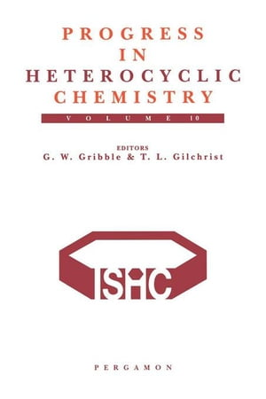 Progress in Heterocyclic Chemistry: A Critical Review of the 1997 Literature Preceded by Two Chapters on Current Heterocyclic Topics