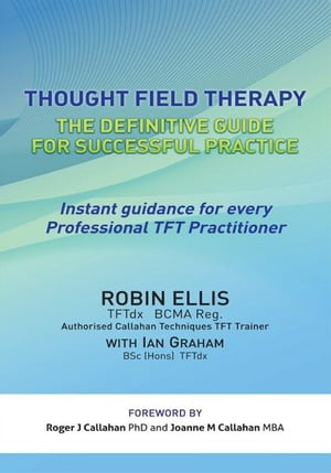 Thought Field Therapy The Definitive Guide for Successful Practice