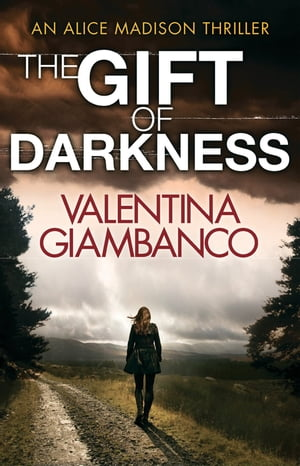 The Gift of Darkness Detective Alice Madison (1)