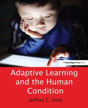 Adaptive Learning and the Human Condition