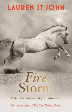 The One Dollar Horse: Fire Storm Book 3