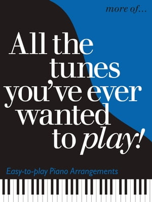 More Of... All The Tunes You've Ever Wanted To Play�