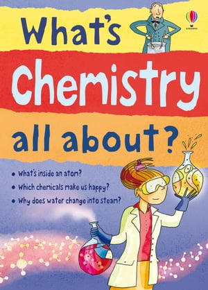 What's Chemistry All About?: What's Science All About?
