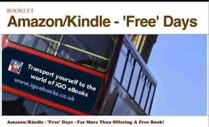 Amazon/Kindle - 'Free' Days - Far More Than Offering A Free Book!