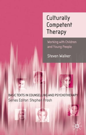 Culturally Competent Therapy Working with Children and Young People