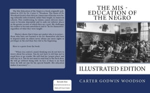 The Mis - Education of the Negro: Illustrated Edition