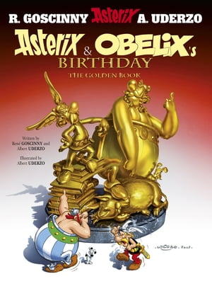Asterix and Obelix's Birthday The Golden Book,  Album 34