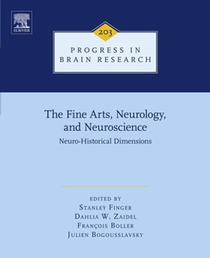 The Fine Arts,  Neurology,  and Neuroscience Neuro-Historical Dimensions