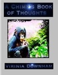 online magazine -  A Chimp's Book of Thoughts