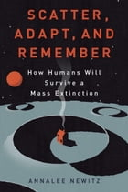 Scatter, Adapt, and Remember Cover Image