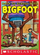 Back to School with Bigfoot Cover Image