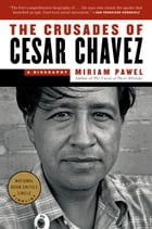 The Crusades of Cesar Chavez Cover Image