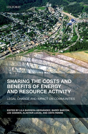 Sharing the Costs and Benefits of Energy and Resource Activity Legal Change and Impact on Communities