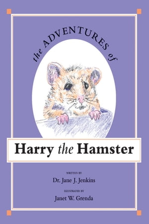 The Adventures of Harry the Hamster
