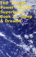 online magazine -  The People Power Health Superbook Book 31. Sleep & Dreams