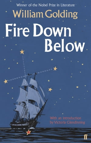 Fire Down Below With an introduction by Victoria Glendinning
