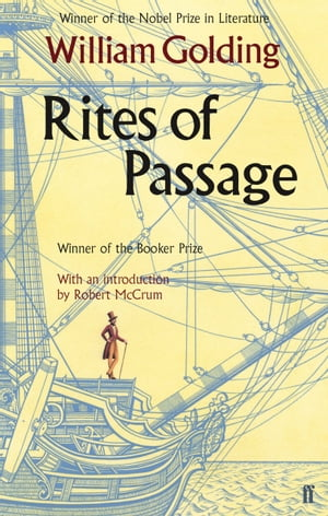Rites of Passage With an introduction by Robert McCrum