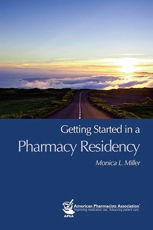 Getting Started in a Pharmacy Residency� ������