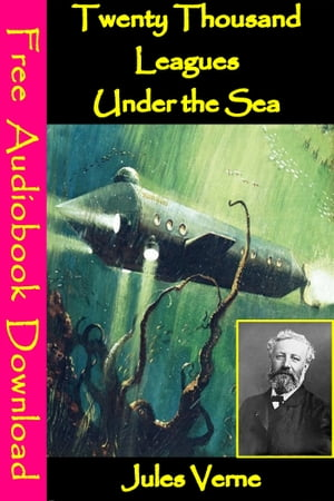 Twenty Thousand Leagues Under the Sea [ Free Audiobooks Download ]