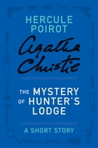 The Mystery of Hunter's Lodge Cover Image