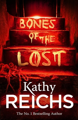 Bones of the Lost (Temperance Brennan 16)