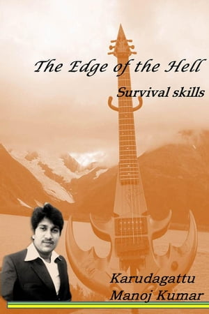 The Edge of the Hell Survival skills