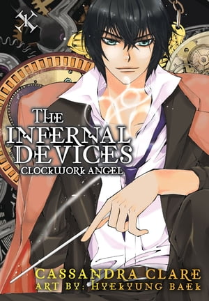 Clockwork Angel: The Mortal Instruments Prequel Volume 1 of The Infernal Devices Manga