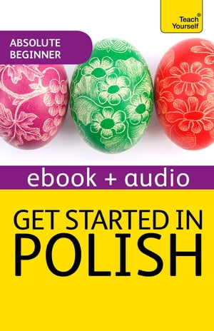 Get Started in Beginner's Polish: Teach Yourself (New Edition) Audio eBook