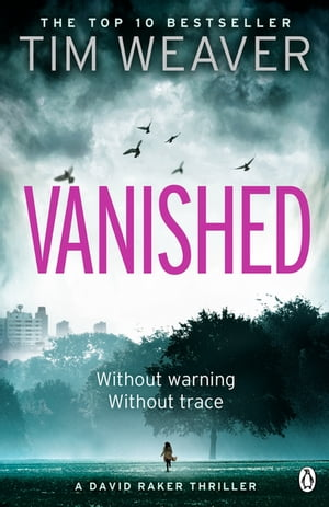 Vanished David Raker Novel #3