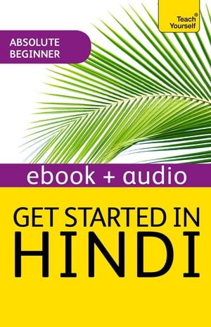 Get Started in Beginner's Hindi: Teach Yourself (New Edition) Audio eBook
