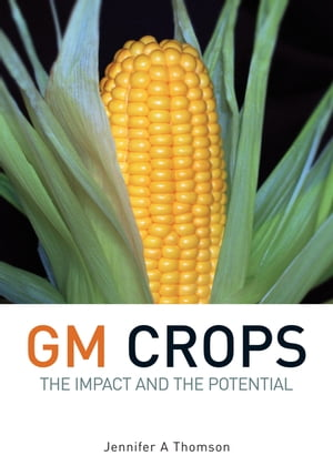 GM Crops The Impact and the Potential