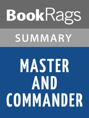 Master and Commander by Patrick O'Brian Summary & Study Guide