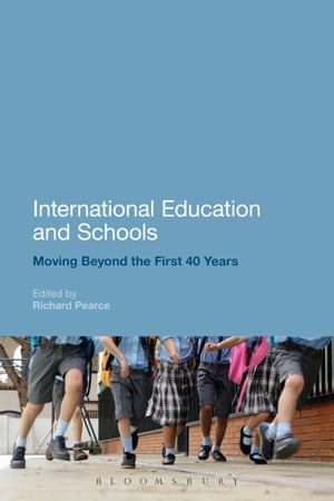 International Education and Schools Moving Beyond the First 40 Years