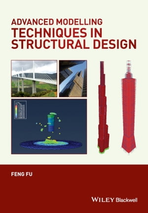 Advanced Modeling Techniques in Structural Design
