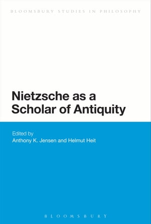 Nietzsche as a Scholar of Antiquity