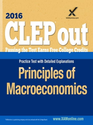 CLEP Principles of Macroeconomics