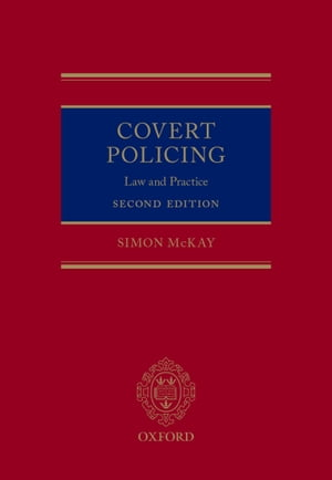 Covert Policing Law and Practice